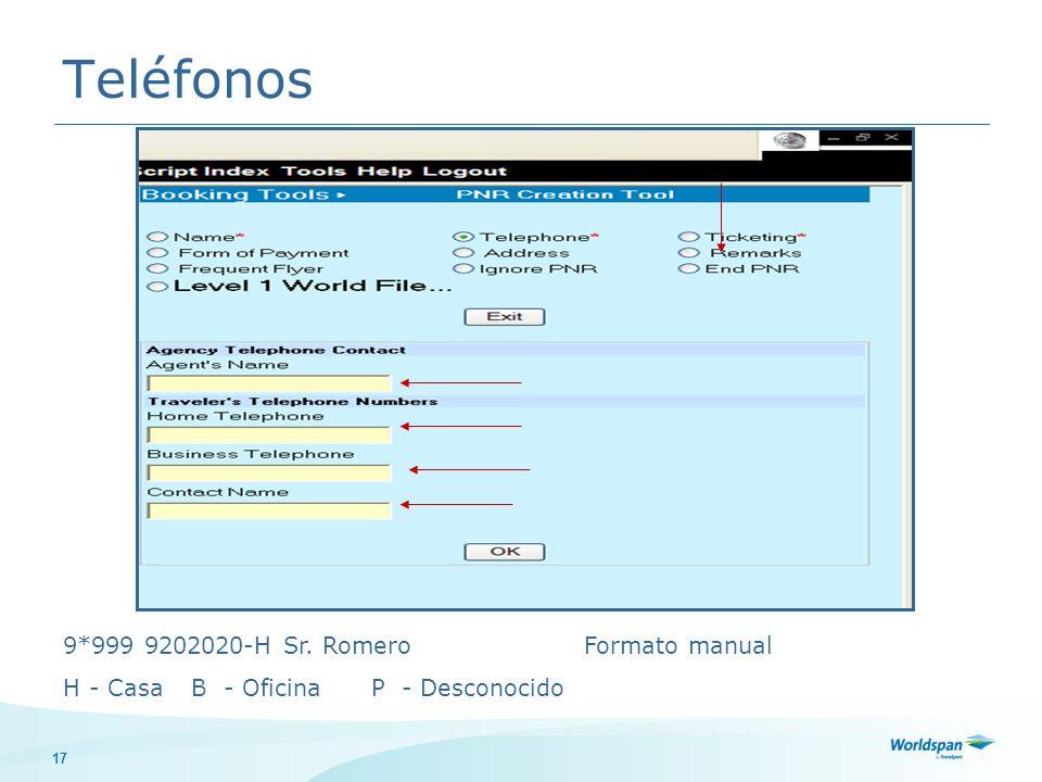17 Teléfonos 9*999 9202020-H Sr. Romero Formato manual H- Casa B - Oficina P - Desconocido