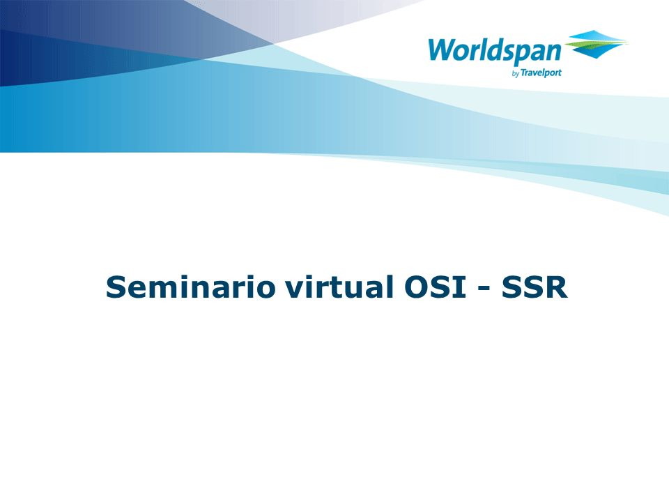 Seminario virtual OSI - SSR