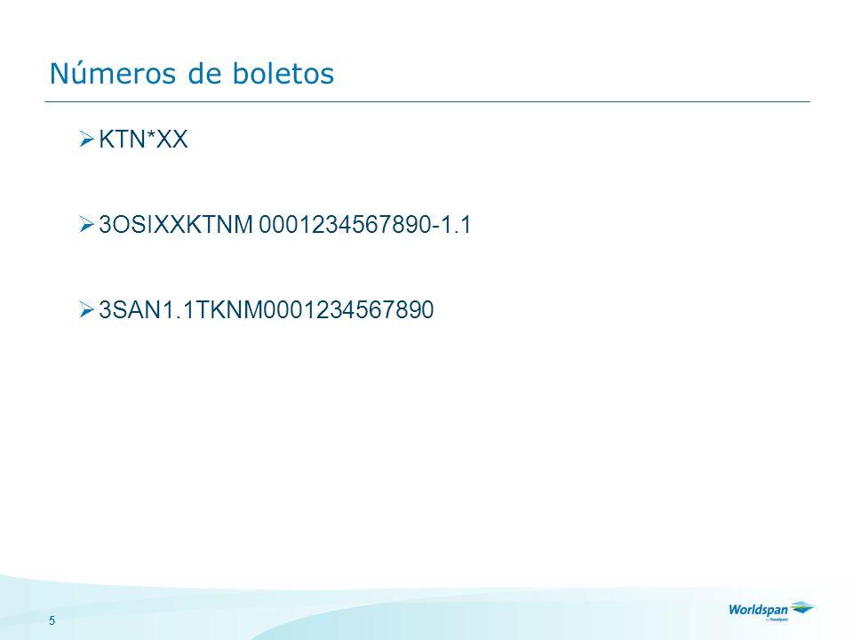 5 Números de boletos KTN*XX 3OSIXXKTNM 0001234567890-1.1 3SAN1.1TKNM0001234567890