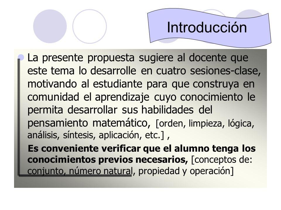Objetivos : A l término de la investigación del presente tema, el alumno: 1.Distinguirá el significado de número natural.