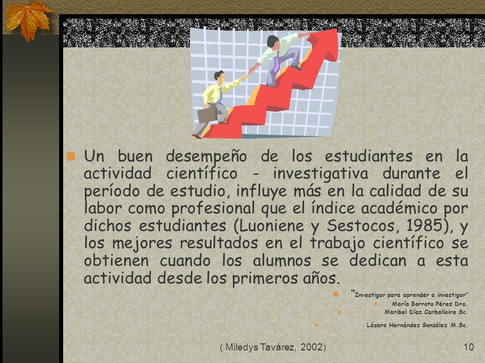 ( Miledys Tavárez, 2002)9 LA ESCUELA DEL FUTURO IMPULSA EL DESARROLLO EVOLUTIVO HUMANO EN CONDICIONES DE POTENCIAR LAS CAPACIDADES INTELECTUALES Y CRE