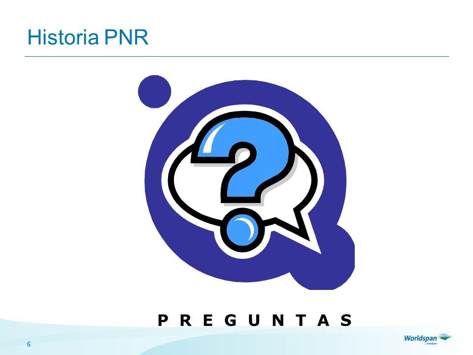 6 Historia PNR P R E G U N T A S