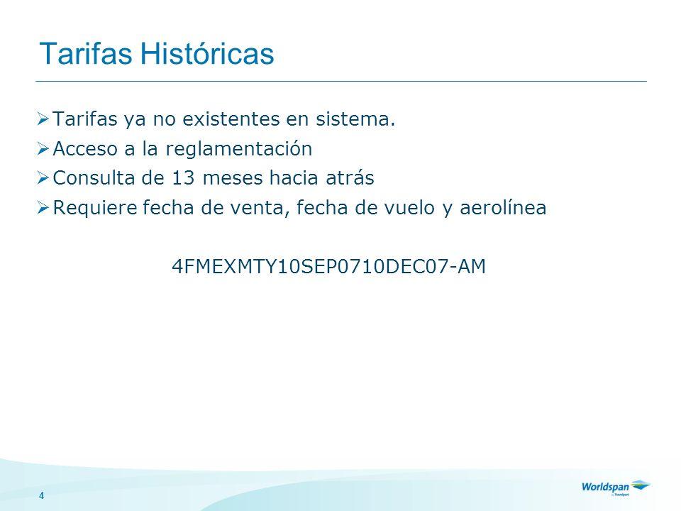 4 Tarifas Históricas Tarifas ya no existentes en sistema.