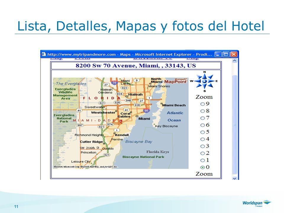 11 Lista, Detalles, Mapas y fotos del Hotel