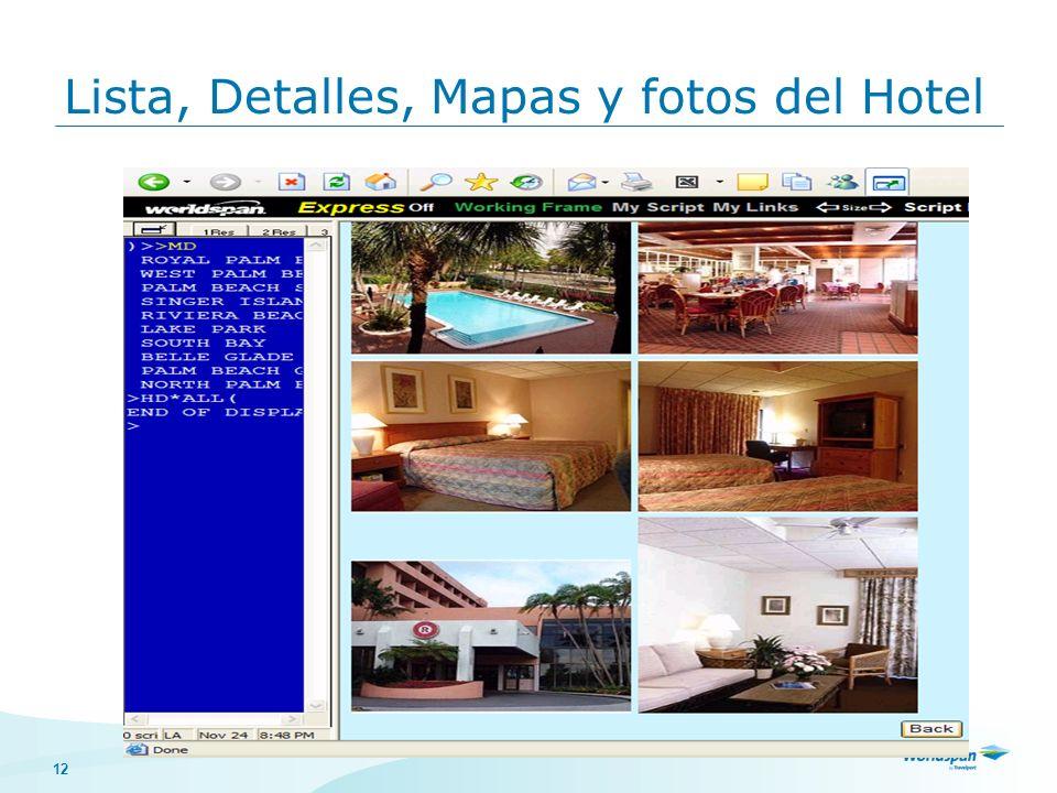 12 Lista, Detalles, Mapas y fotos del Hotel