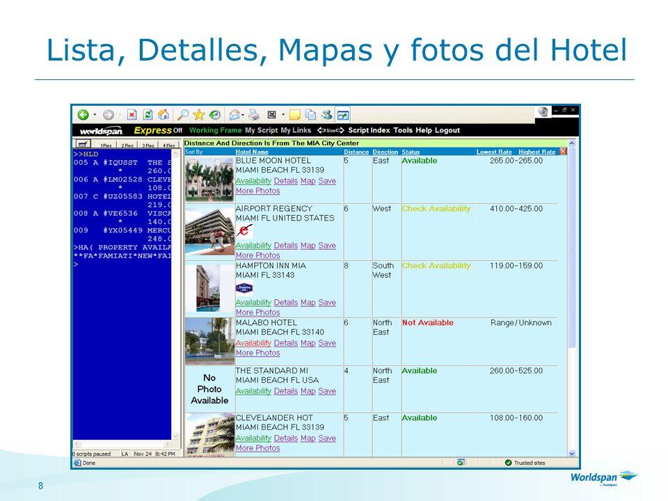 8 Lista, Detalles, Mapas y fotos del Hotel