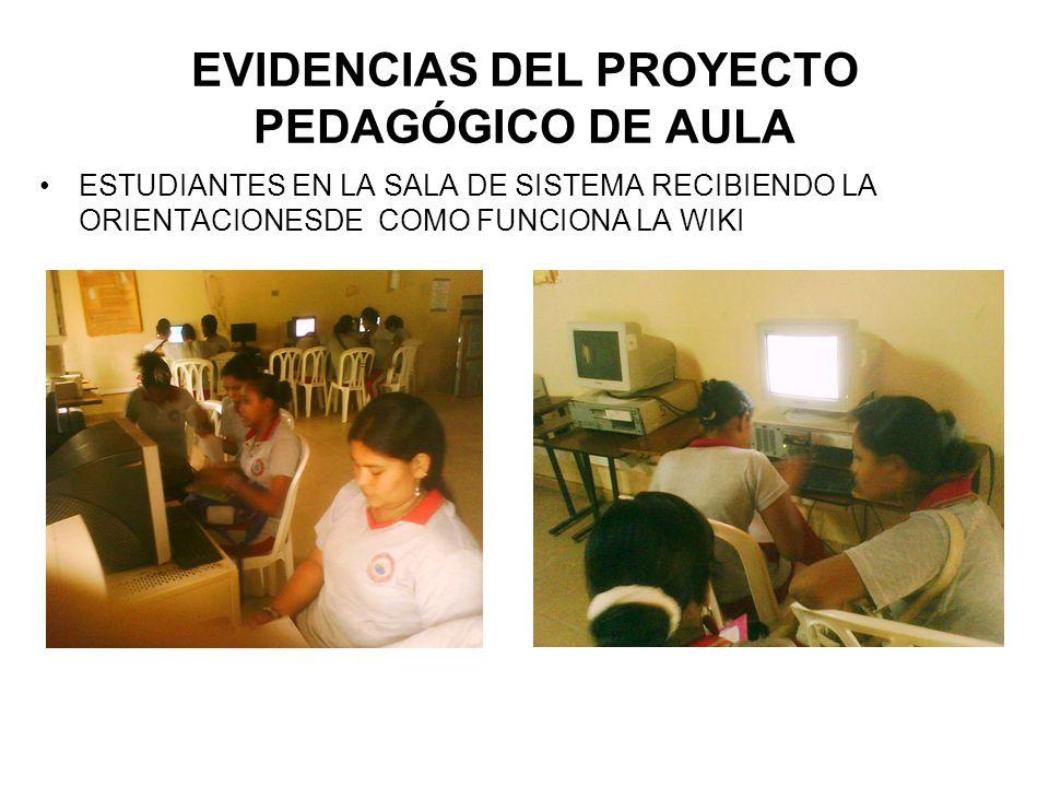 ESTUDIANTES EN LA SALA DE SISTEMA RECIBIENDO LA ORIENTACIONESDE COMO FUNCIONA LA WIKI