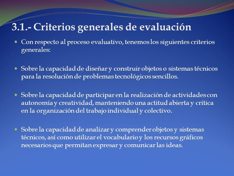 2.3.- Exigencias en las calificaciones Buscar, de acuerdo a las opciones valoricas de cada proyecto educativo y al conocimiento acumulado sobre el tem