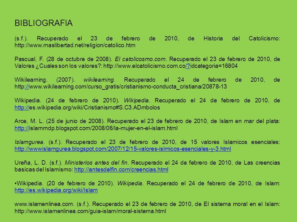 BIBLIOGRAFIA (s.f.). Recuperado el 23 de febrero de 2010, de Historia del Catolicismo: http://www.maslibertad.net/religion/catolico.htm Pascual, F. (2
