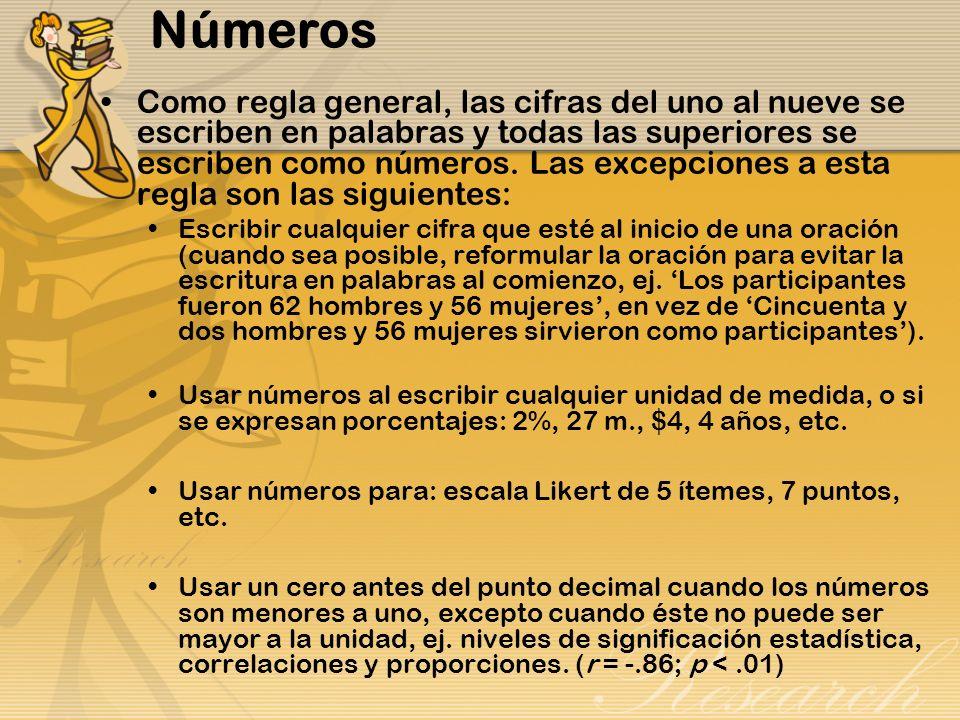 Números Como regla general, las cifras del uno al nueve se escriben en palabras y todas las superiores se escriben como números. Las excepciones a est
