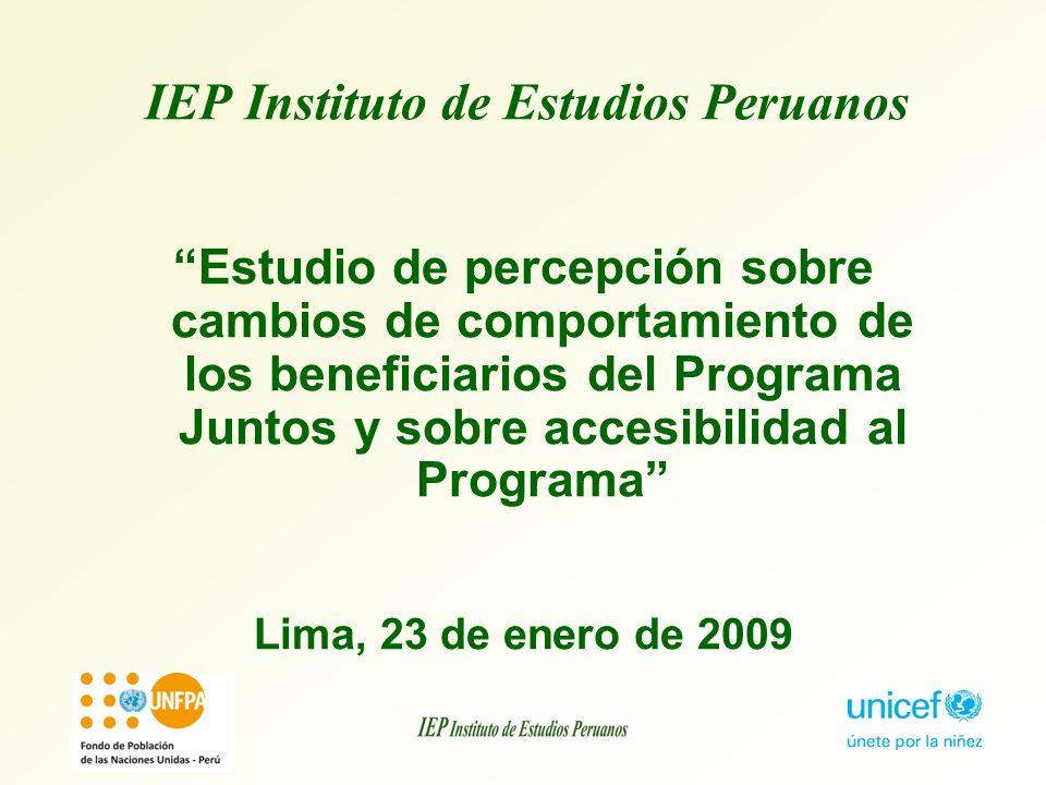 Estudio de percepción sobre cambios de comportamiento de los beneficiarios del Programa Juntos y sobre accesibilidad al Programa Lima, 23 de enero de