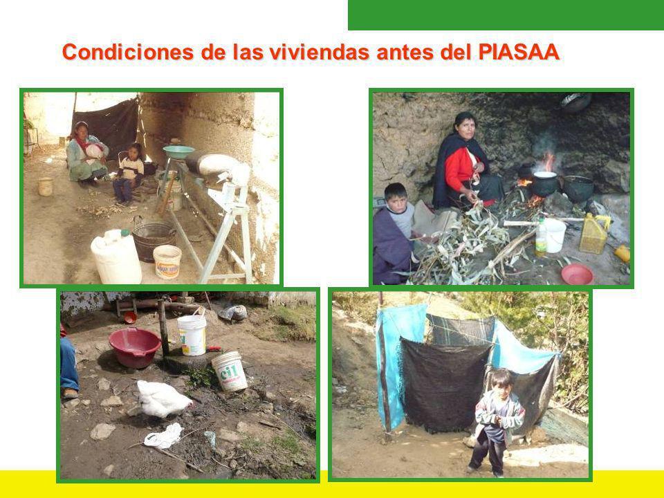 Condiciones de las viviendas antes del PIASAA