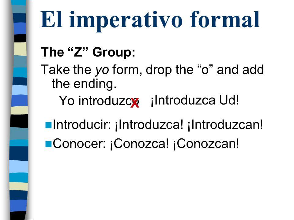 El imperativo formal The Super Irregulars Ser: ¡Sea.
