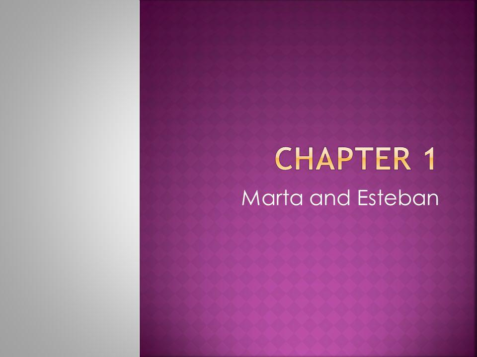 Marta and Esteban