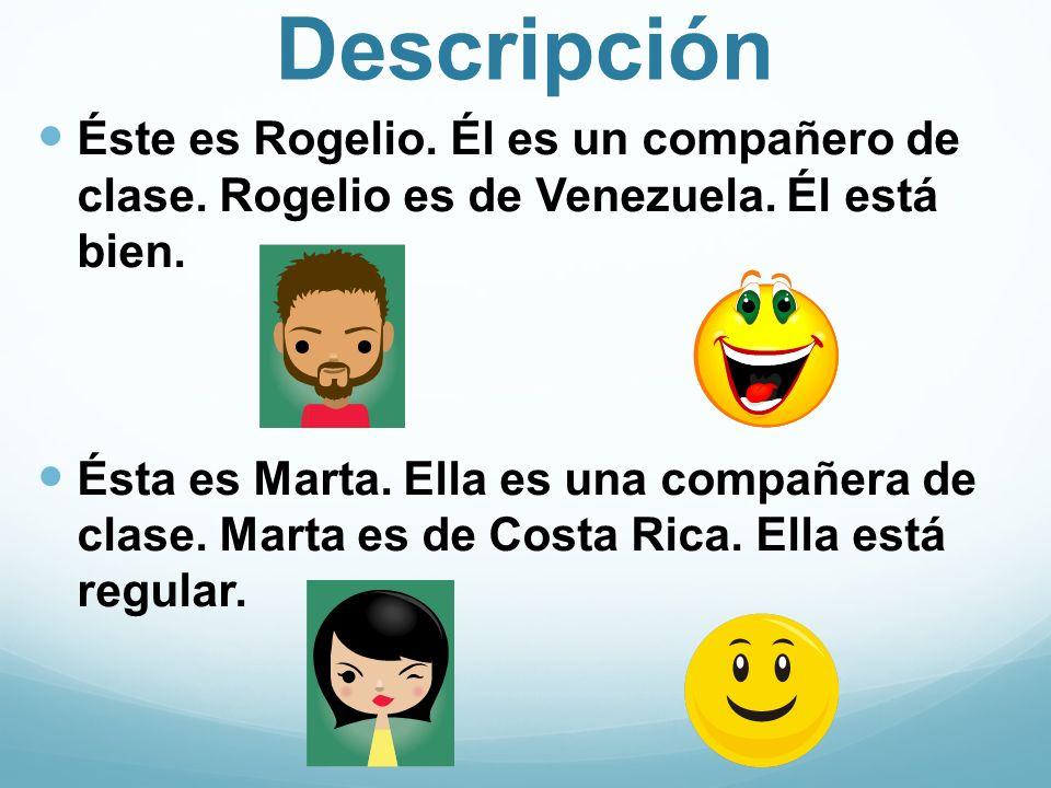 IntroductionResponse Hola.¿Cómo estás. Hello. How are you.