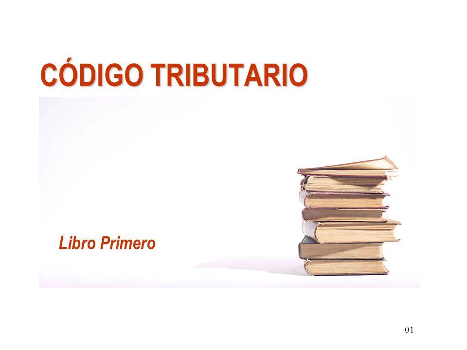 CÓDIGO TRIBUTARIO 01 Libro Primero