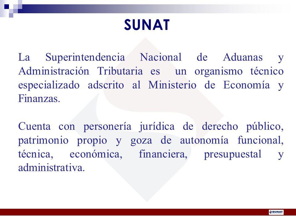 La Superintendencia Nacional de Aduanas y Administración Tributaria es un organismo técnico especializado adscrito al Ministerio de Economía y Finanza