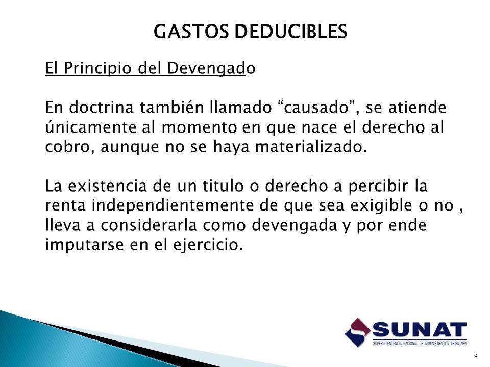 Las depreciaciones por desgaste u obsolescencia Los aguinaldos, bonificaciones, gratificaciones y retribuciones q se acuerden al personal.