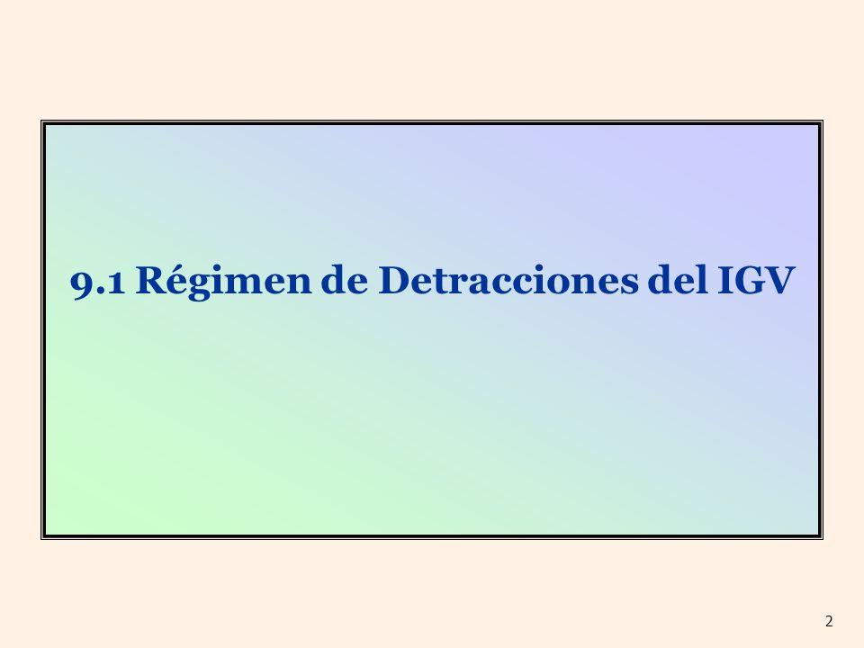 9.1 Régimen de Detracciones del IGV 2