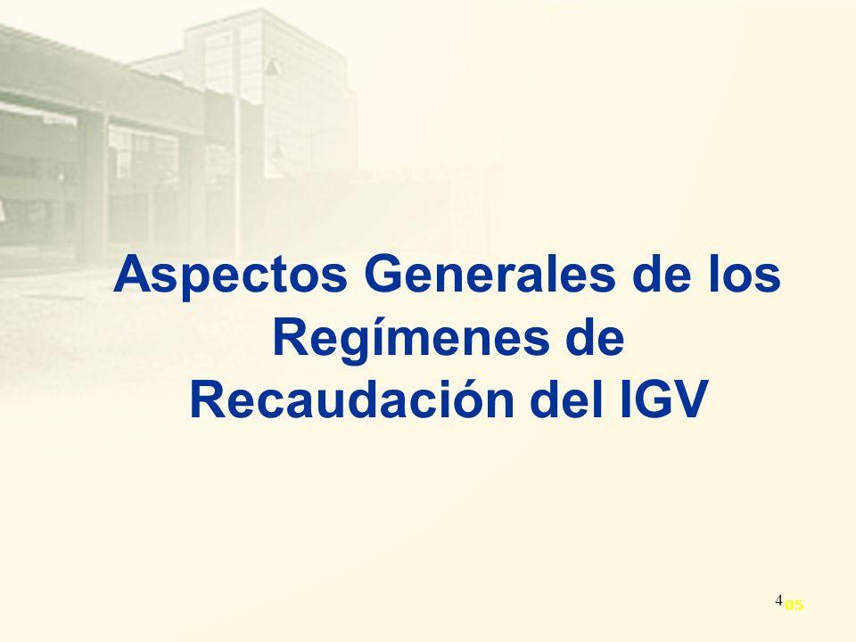 5 Constituyen pagos adelantados del IGV.Incrementan recaudación fiscal.