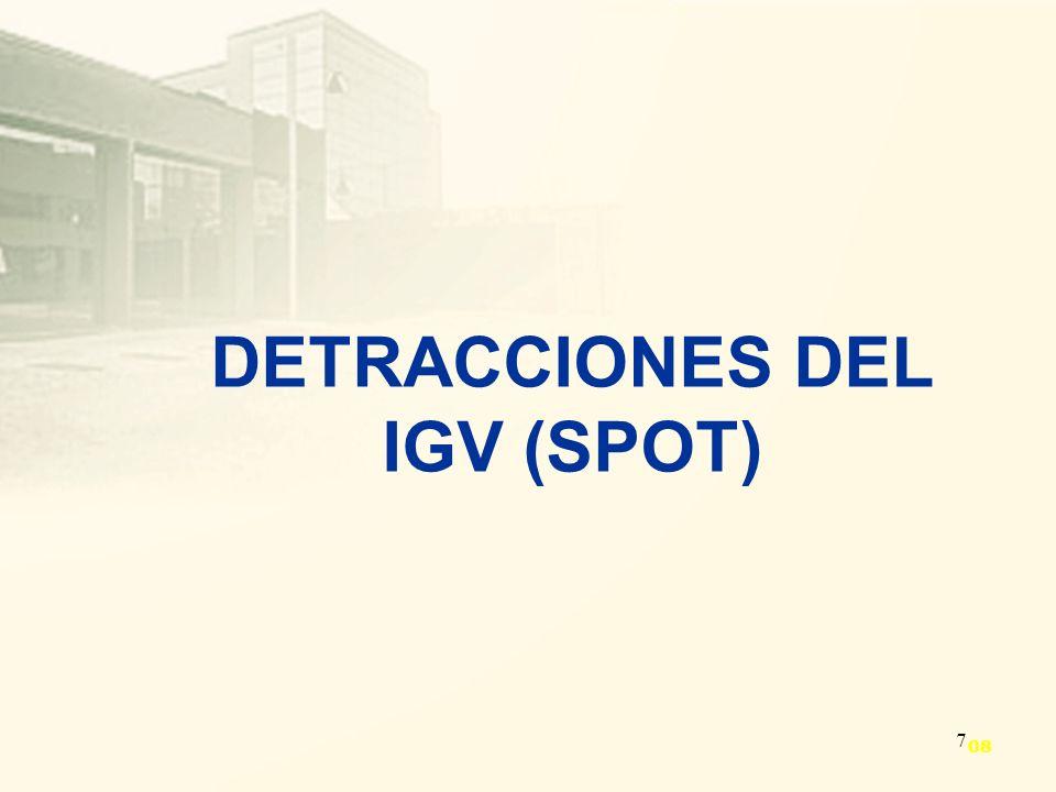 7 DETRACCIONES DEL IGV (SPOT) 08