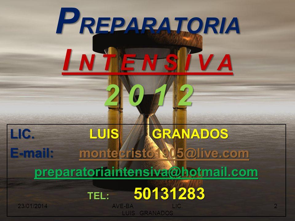AVE-BA LIC. LUIS GRANADOS 23/01/20141
