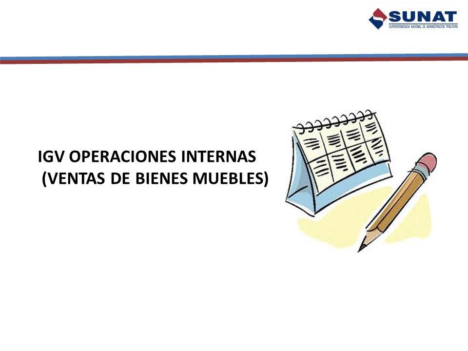 IGV OPERACIONES INTERNAS (VENTAS DE BIENES MUEBLES)