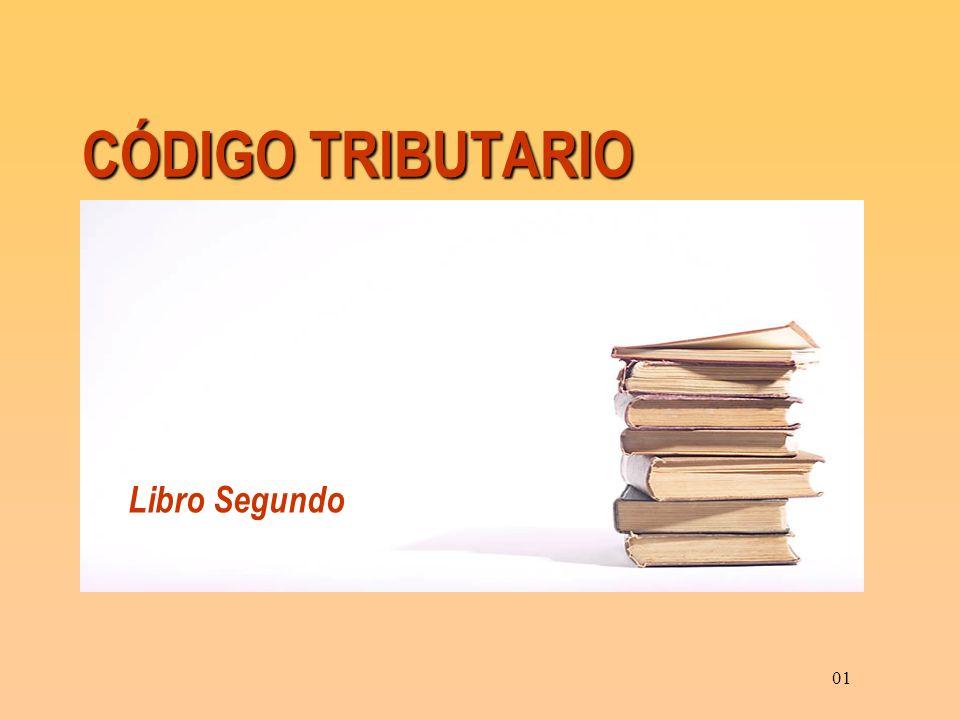 CÓDIGO TRIBUTARIO 01 Libro Segundo