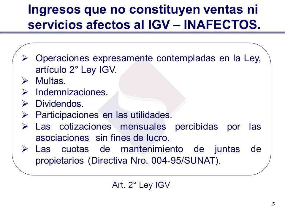 Ingresos que no constituyen ventas ni servicios afectos al IGV – INAFECTOS. Operaciones expresamente contempladas en la Ley, artículo 2° Ley IGV. Mult
