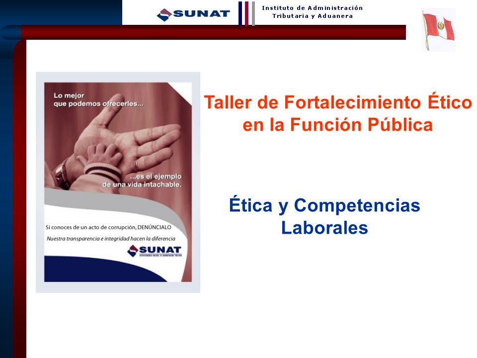 31 Ética y Competencias Laborales Taller de Fortalecimiento Ético en la Función Pública