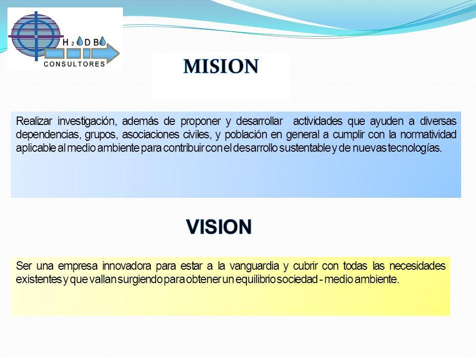 Realizar investigación, además de proponer y desarrollar actividades que ayuden a diversas dependencias, grupos, asociaciones civiles, y población en