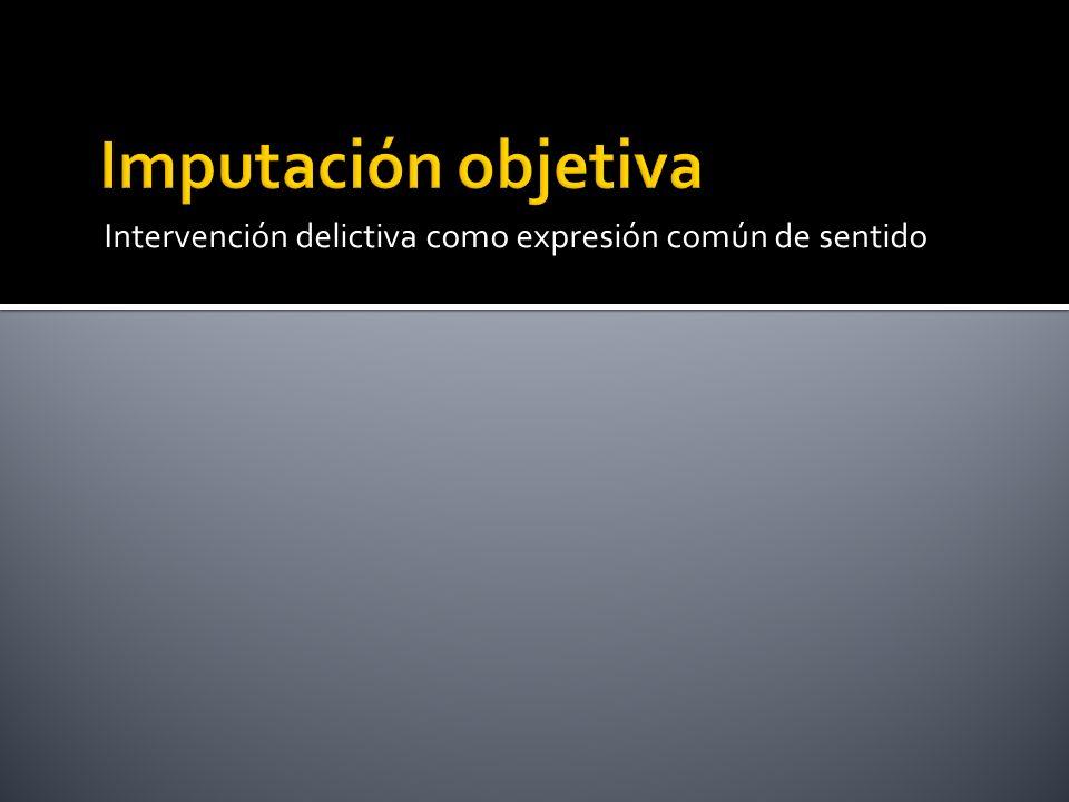 Intervención delictiva como expresión común de sentido