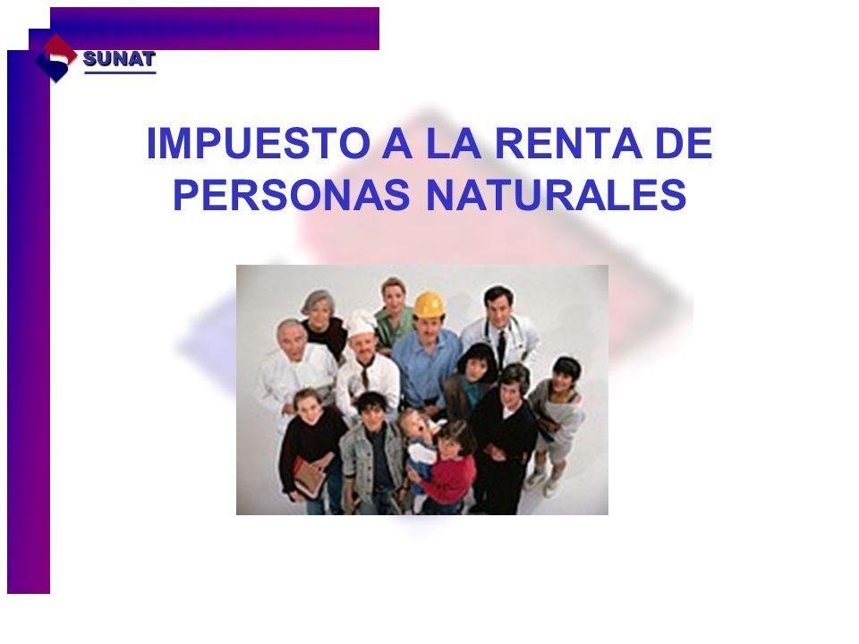 IMPUESTO A LA RENTA DE PERSONAS NATURALES SUNAT