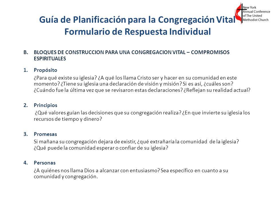 Guía de Planificación para la Congregación Vital Formulario de Respuesta Individual B.BLOQUES DE CONSTRUCCION PARA UNA CONGREGACION VITAL – COMPROMISO