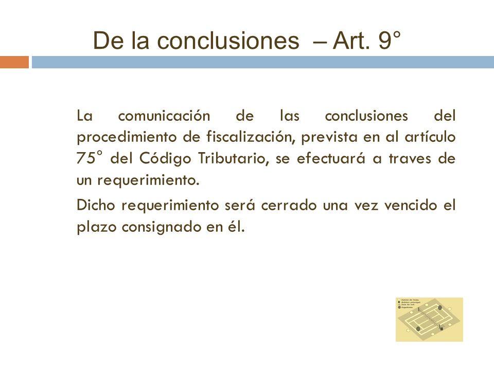 La comunicación de las conclusiones del procedimiento de fiscalización, prevista en al artículo 75° del Código Tributario, se efectuará a traves de un
