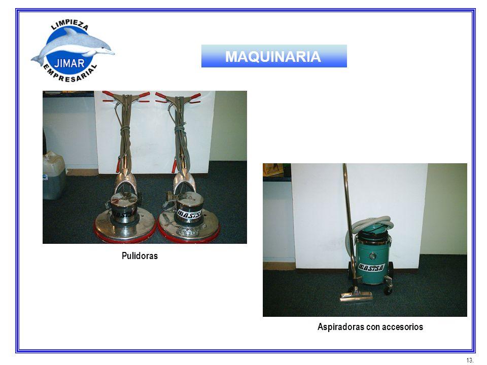 Pulidoras Aspiradoras con accesorios 13. MAQUINARIA