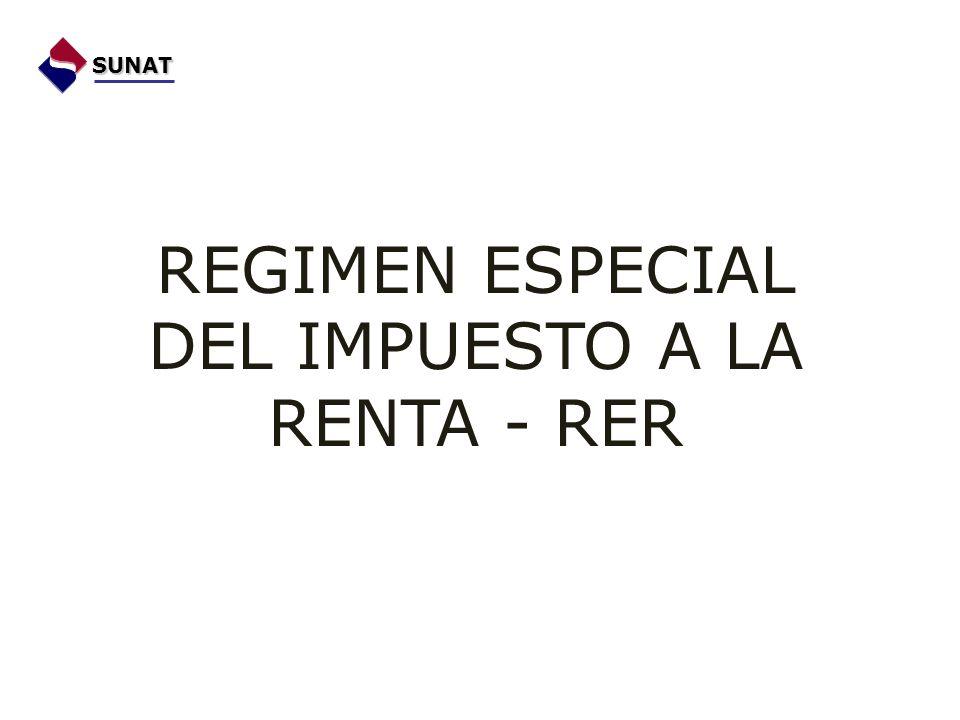 REGIMEN ESPECIAL DEL IMPUESTO A LA RENTA - RER SUNAT