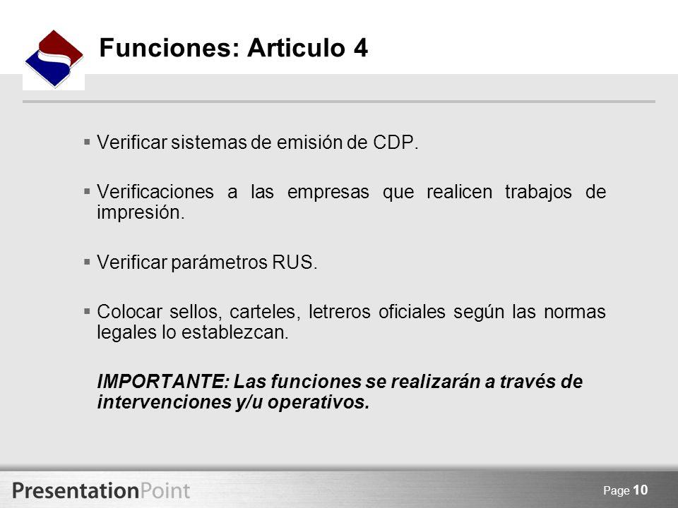 Page 10 Verificar sistemas de emisión de CDP. Verificaciones a las empresas que realicen trabajos de impresión. Verificar parámetros RUS. Colocar sell