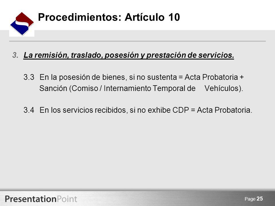 Page 25 3.La remisión, traslado, posesión y prestación de servicios. 3.3En la posesión de bienes, si no sustenta = Acta Probatoria + Sanción (Comiso /