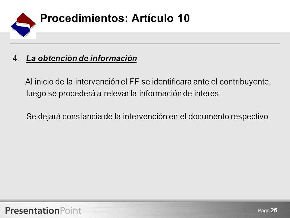 Page 26 4. La obtención de información Al inicio de la intervención el FF se identificara ante el contribuyente, luego se procederá a relevar la infor
