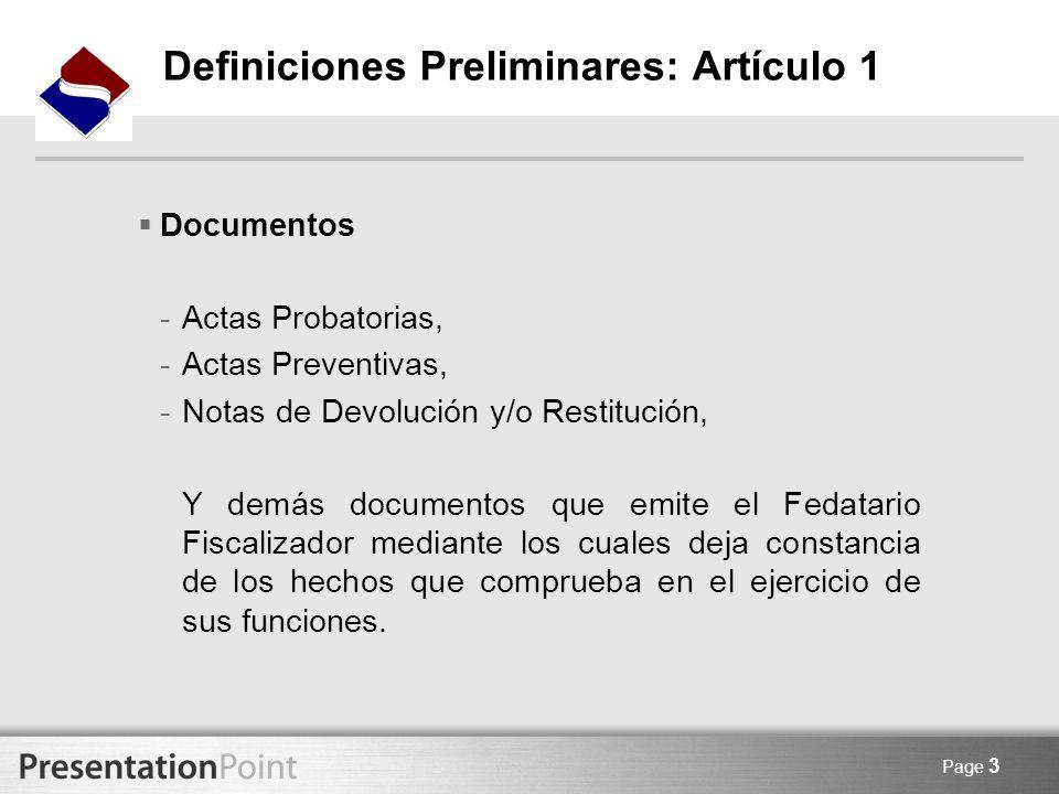 Page 3 Documentos -Actas Probatorias, -Actas Preventivas, -Notas de Devolución y/o Restitución, Y demás documentos que emite el Fedatario Fiscalizador