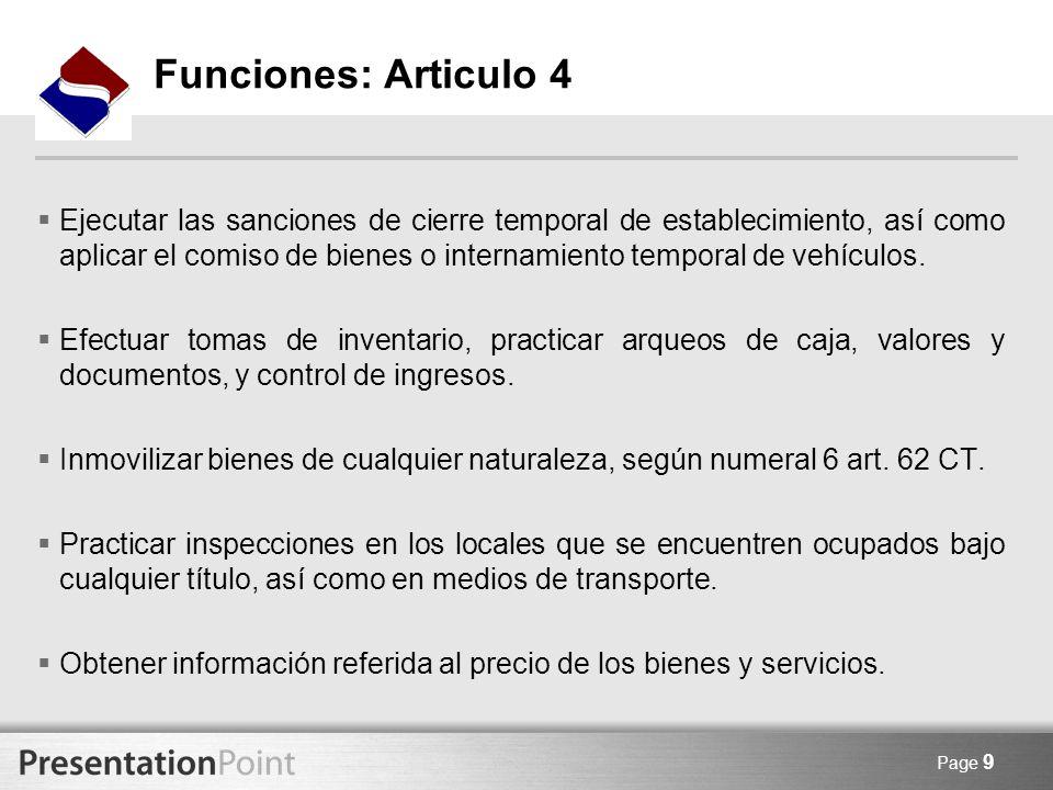 Page 9 Ejecutar las sanciones de cierre temporal de establecimiento, así como aplicar el comiso de bienes o internamiento temporal de vehículos. Efect