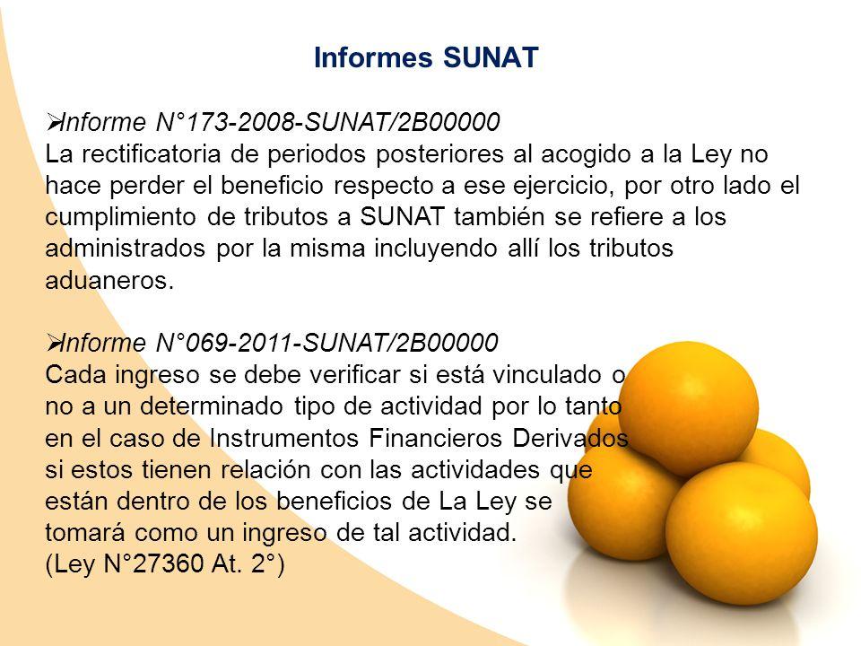 Informes SUNAT Informe N°173-2008-SUNAT/2B00000 La rectificatoria de periodos posteriores al acogido a la Ley no hace perder el beneficio respecto a e