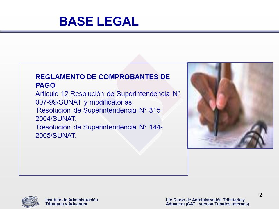 2 REGLAMENTO DE COMPROBANTES DE PAGO Articulo 12 Resolución de Superintendencia N° 007-99/SUNAT y modificatorias. Resolución de Superintendencia N° 31