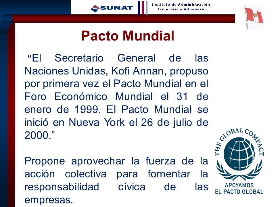 24 Pacto Mundial El Secretario General de las Naciones Unidas, Kofi Annan, propuso por primera vez el Pacto Mundial en el Foro Económico Mundial el 31