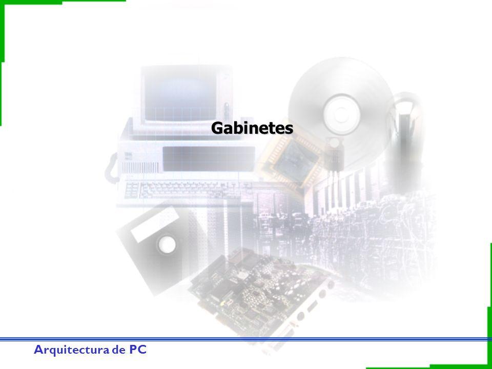 Arquitectura de PC Gabinetes