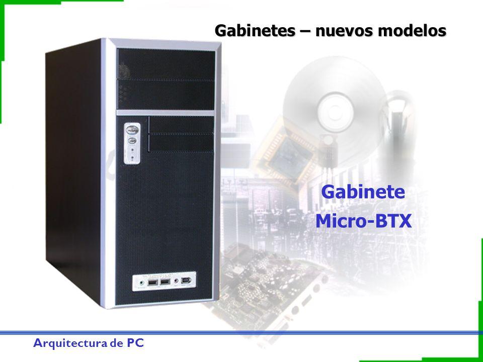 Arquitectura de PC Gabinetes – nuevos modelos Gabinete Micro-BTX