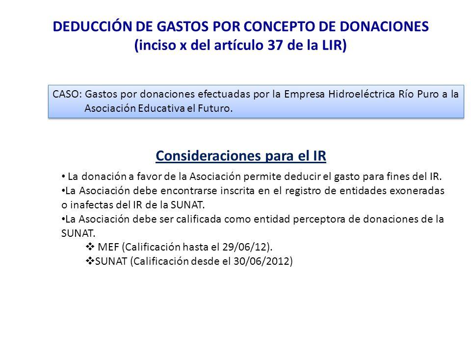 DEDUCCIÓN DE GASTOS POR CONCEPTO DE DONACIONES (inciso x del artículo 37 de la LIR) CASO: Gastos por donaciones efectuadas por la Empresa Hidroeléctri