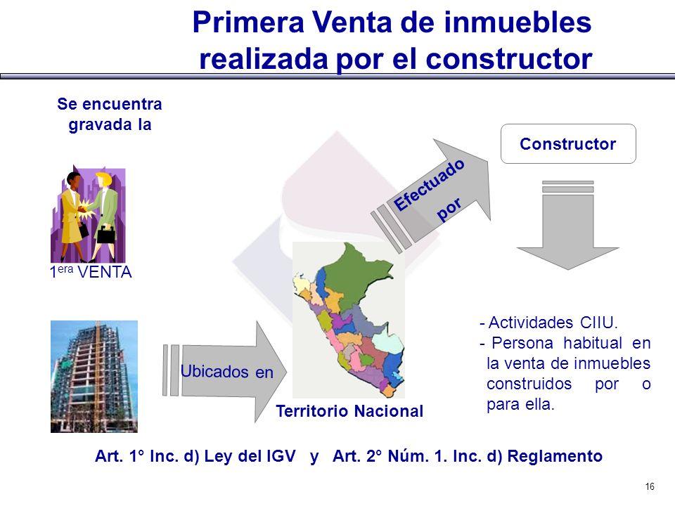 Primera Venta de inmuebles realizada por el constructor Territorio Nacional - Actividades CIIU. - Persona habitual en la venta de inmuebles construido