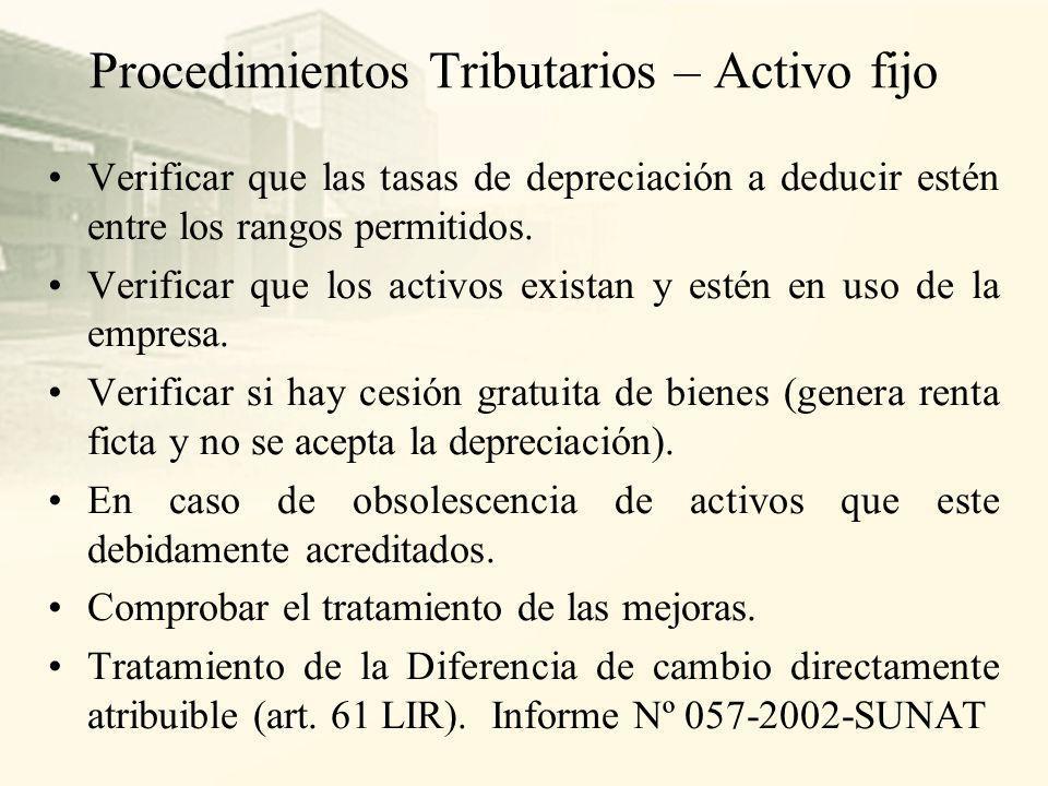 Objetivos de auditoria tributaria de Activos Fijos Verificar la existencia física de los activos fijos propiedad de la empresa y su correcta contabili